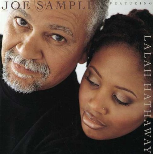 Joe Sample Song Lives On Feat. Lalah Hathaway