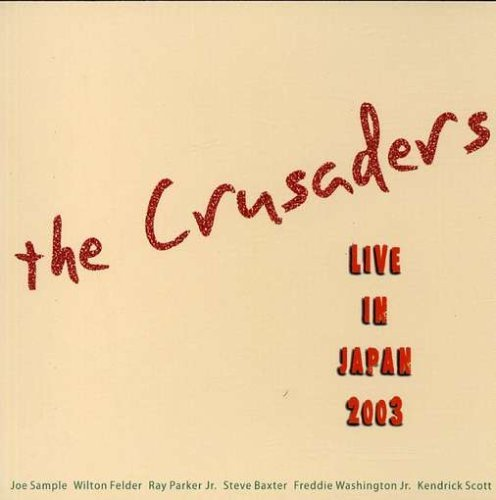 Crusaders Live In Japan 2003