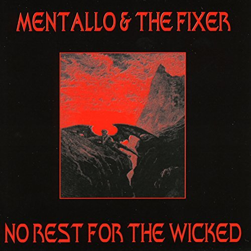 Mentallo & The Fixer No Rest For The Wicked 2 CD