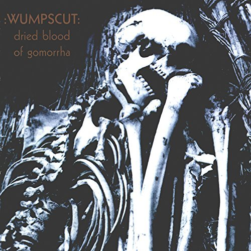 Wumpscut Dried Blood Of Gommora