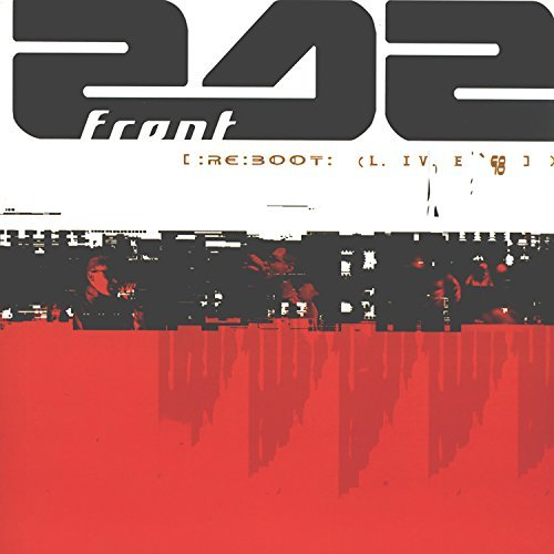 Front 242 Re Boot Live '98