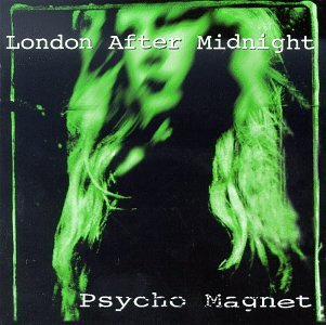 London After Midnight Psycho Magnet