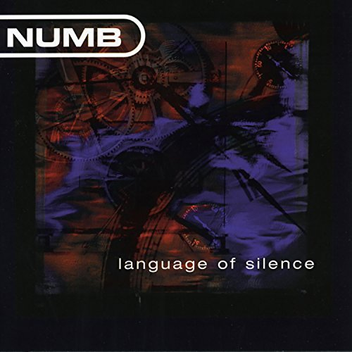 Numb Language Of Silence