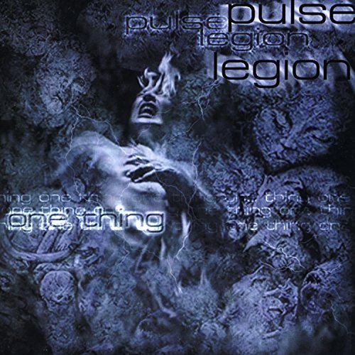Pulse Legion One Thing