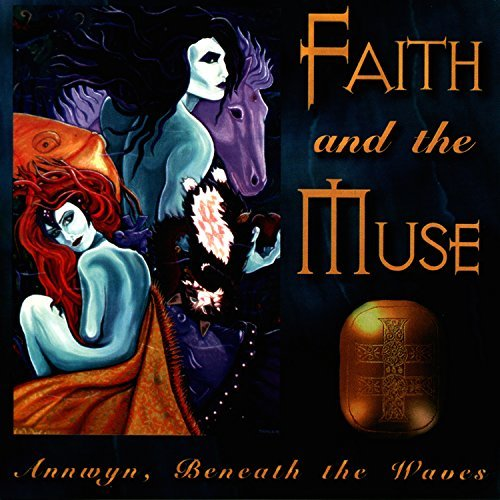 Faith & The Muse Annwyn Beneath The Waves