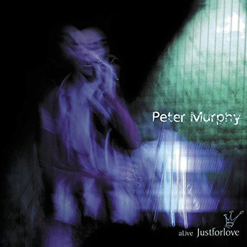 Peter Murphy Live Just For Love 2 CD