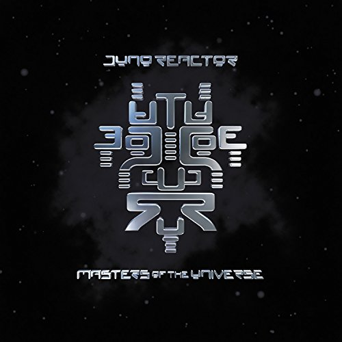 Juno Reactor Masters Of The Universe