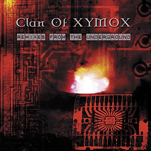Clan Of Xymox Remixes From The Underground 2 CD