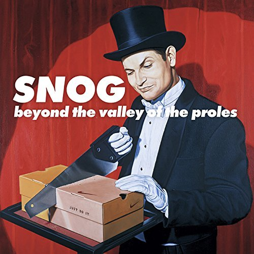 Snog Beyond The Valley Of The Prole