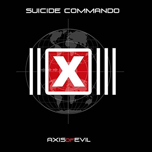 Suicide Commando Axis Of Evil