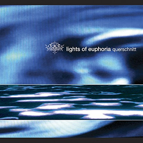 Lights Of Euphoria Querschnitt