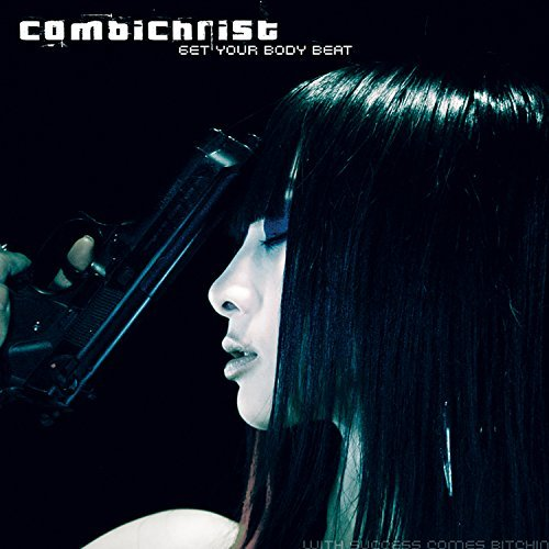 Combichrist Get Your Body Beat