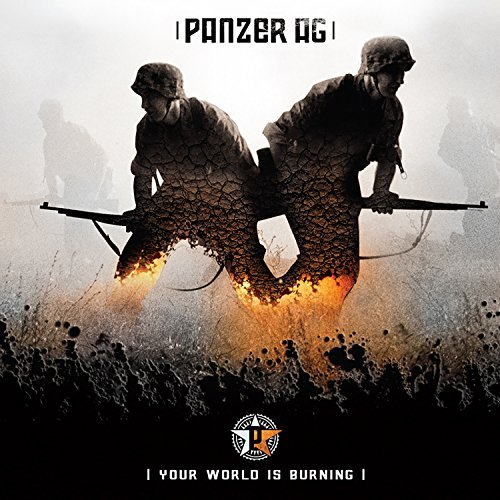 Panzer Ag Your World Is Burning
