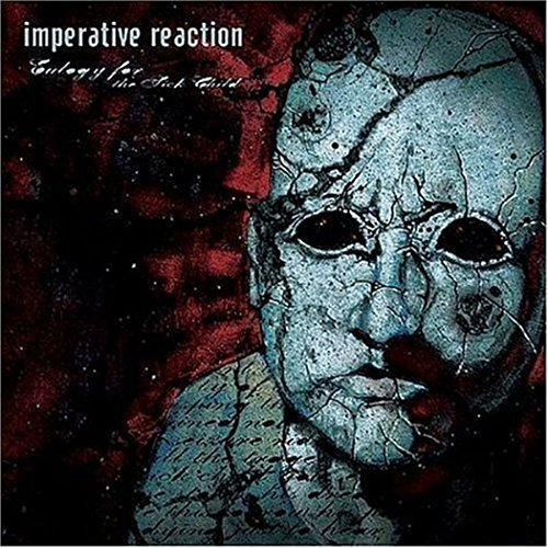 Imperative Reaction Eulogy For The Sick Child