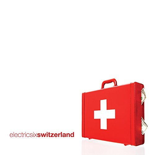 Electric Six Switzerland