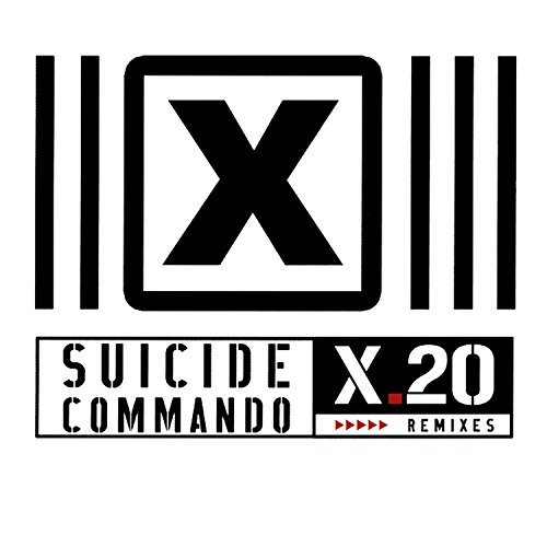 Suicide Commando X.20 Remixes