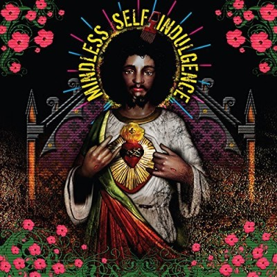 Mindless Self Indulgence You'll Rebel To Anything Explicit Version Incl. Bonus Tracks