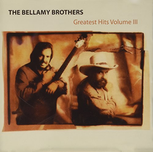Bellamy Brothers Vol. 3 Greatest Hits Inport Aus