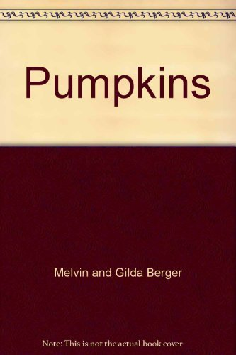 Melvin And Gilda Berger Pumpkins Time To Discover Scholastic Readers