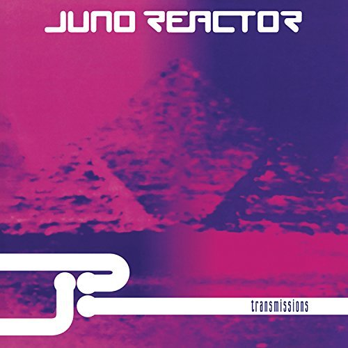 Juno Reactor Transmissions