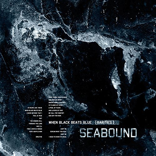 Seabound When Black Beats Blue (raritie