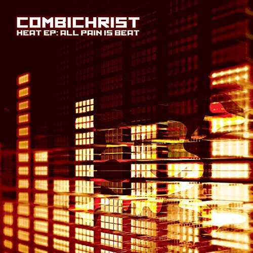 Combichrist Heat Ep All Pain Is Beat