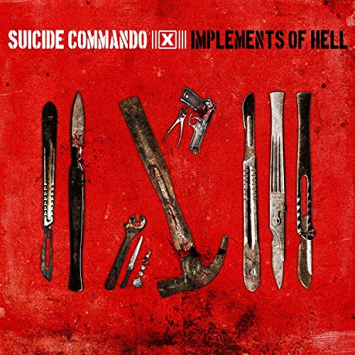 Suicide Commando Implements Of Hell