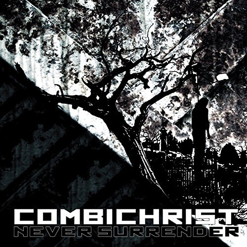 Combichrist Never Surrender