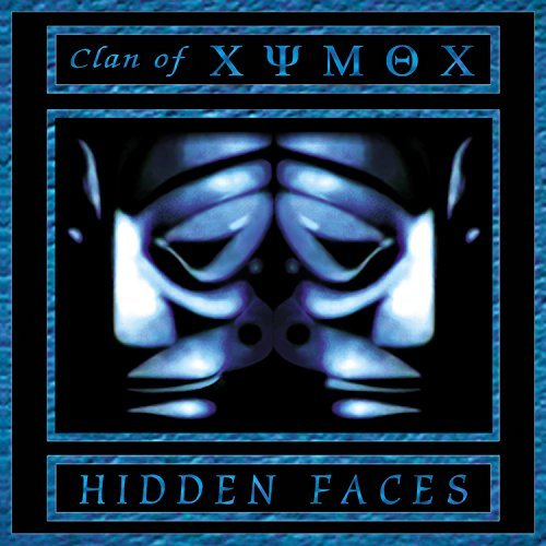 Clan Of Xymox Hidden Faces
