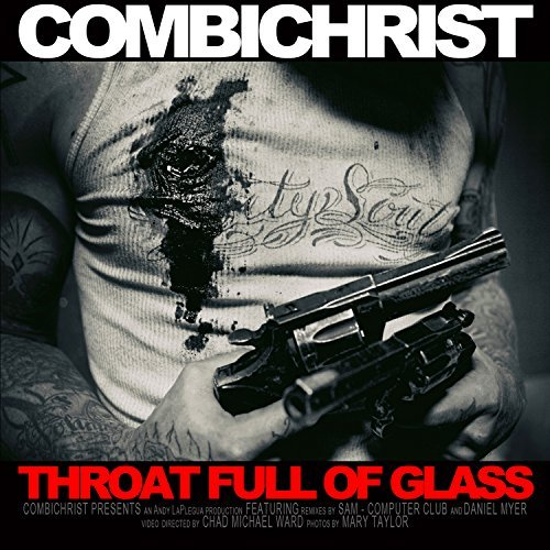 Combichrist Throat Full Of Glass