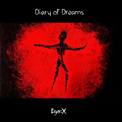 Diary Of Dreams Ego X