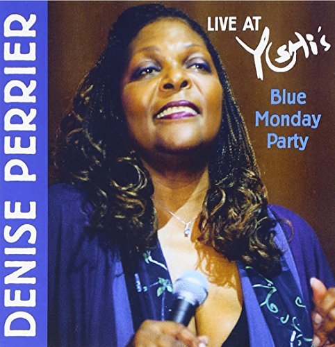 Denise Perrier Live At Yoshi's Blue Monday P
