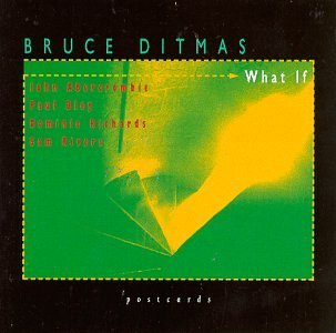 Bruce Ditmas What If Feat. Abercrombie Richards Bley Rivers