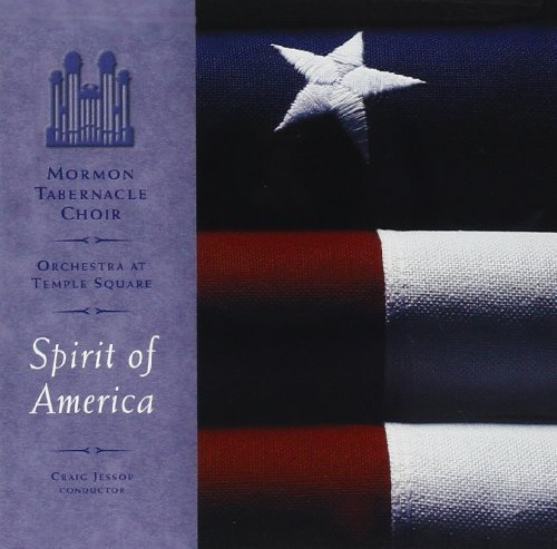 Mormon Tabernacle Choir Spirit Of America