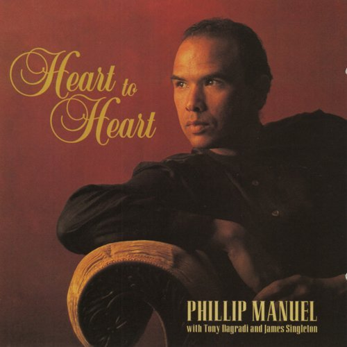 Phillip Manuel Heart To Heart