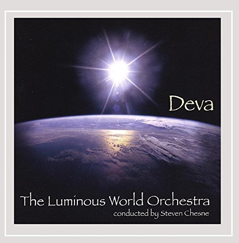 Luminous World Orchestra Deva Chesne Luminous World Orchestr