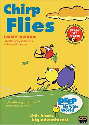 Chirp Flies Peep & The Big Wide World Nr