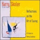 Harry Skoler Relections On The Art Of Swing