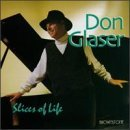 Don Glaser Slices Of Life