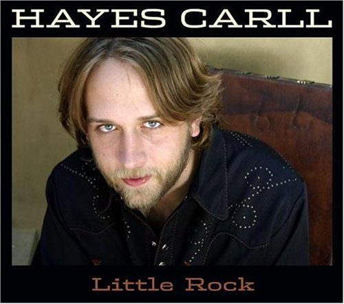 Hayes Carll Little Rock