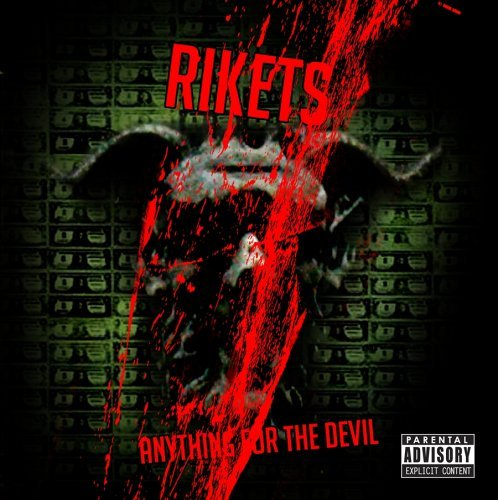Rikets Anything For The Devil Ep Explicit Version