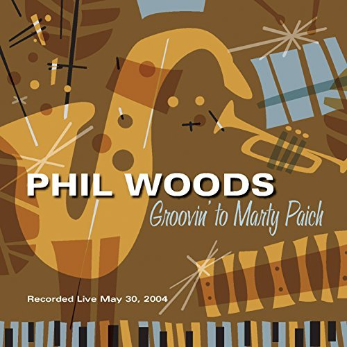 Phil Woods Groovin' To Marty Paich