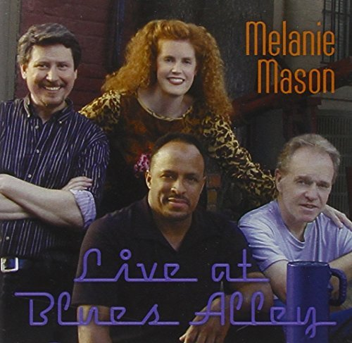 Melanie Mason Live At Blues Alley