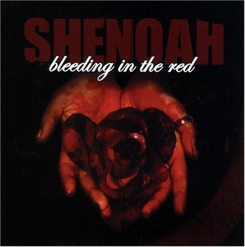 Shenoah Bleeding In The Red