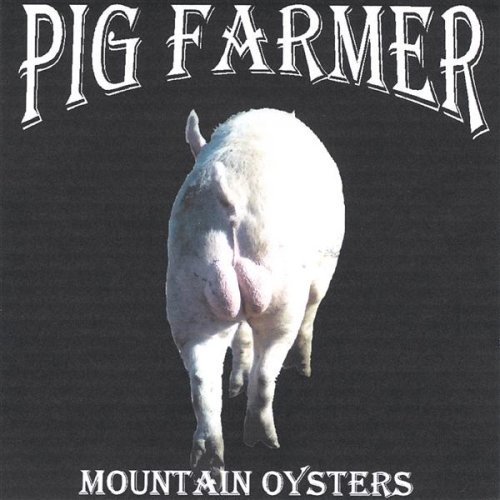 Pig Farmer Mountain Oysters