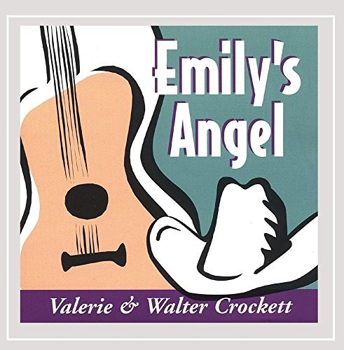 Valerie & Walter Crockett Emily's Angel