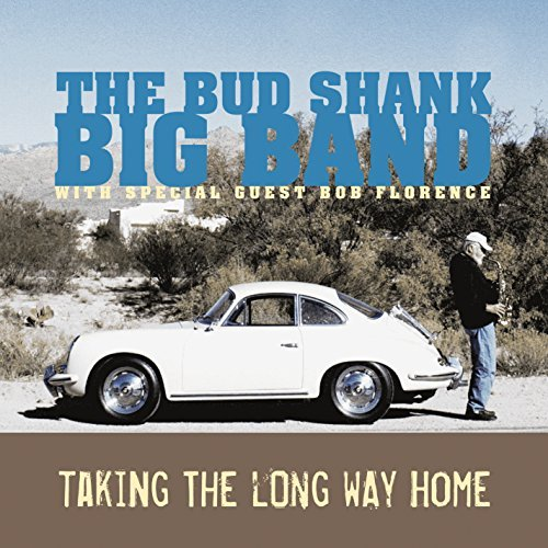 Bud Big Band Shank Taking The Long Way Home