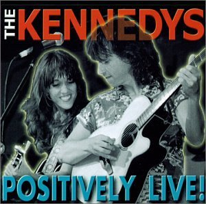 Kennedys Positively Live!