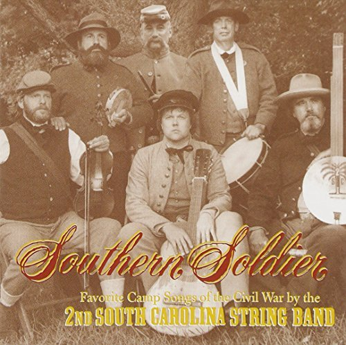 2nd South Carolina String Band Southern Soldier