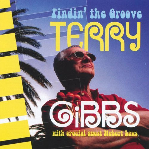 Terry Gibbs Findin' The Groove